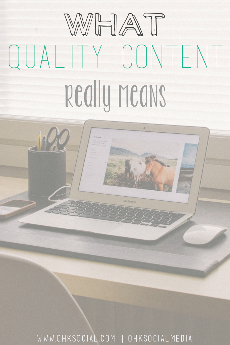 What Is Quality Content What does it REALLY mean for