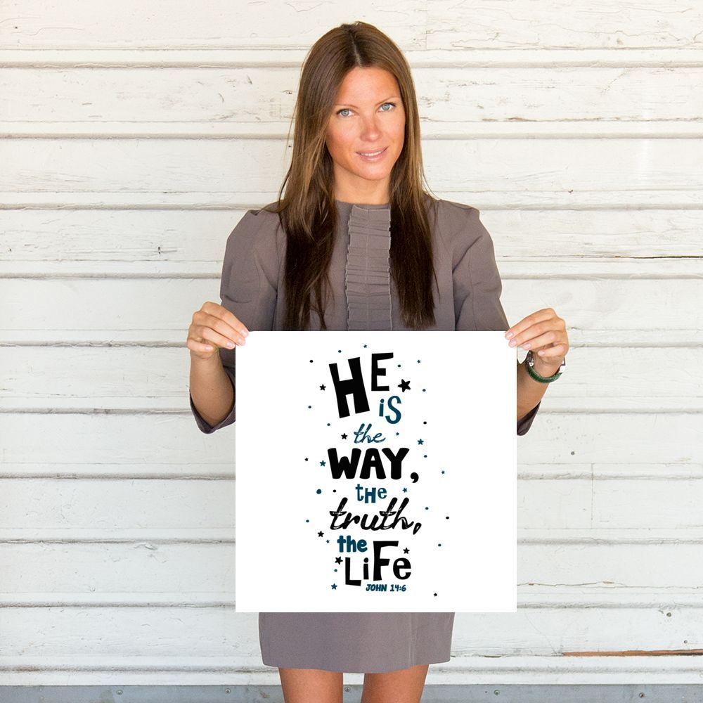 He Is The Way Poster
