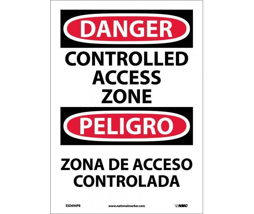 Danger, CONTROLLED ACCESS ZONE, Bilingual, 14X10, PS Vinyl