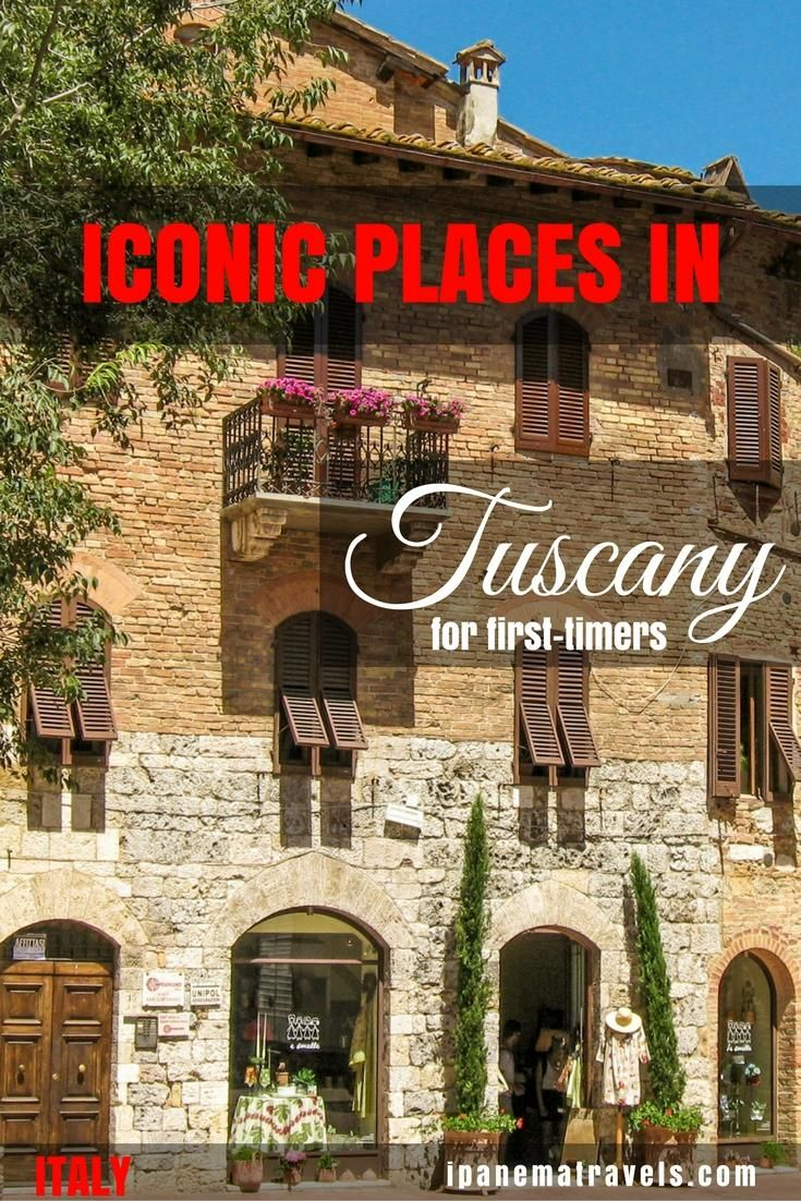 Best Time To Visit Italy 2020 Iconic places to visit in Tuscany for first timers | Italy 2020