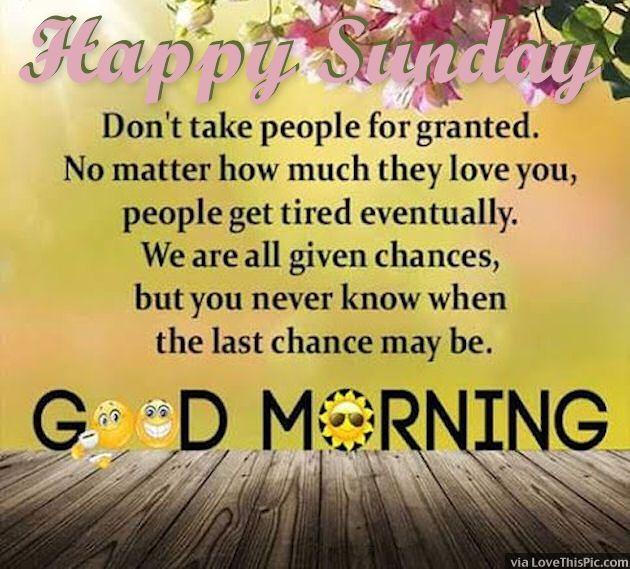Happy Sunday Good Morning Image Things I Love Pinterest