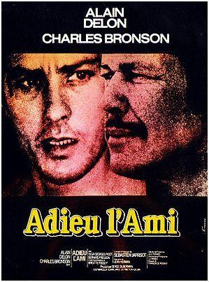 Adieu L Ami Film Complet Sortie Le 14 Aout 1968 Avec Images