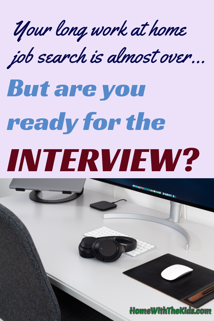 How To Prepare For A Work At Home Job Interview Work From Home Jobs Working From Home Home Jobs