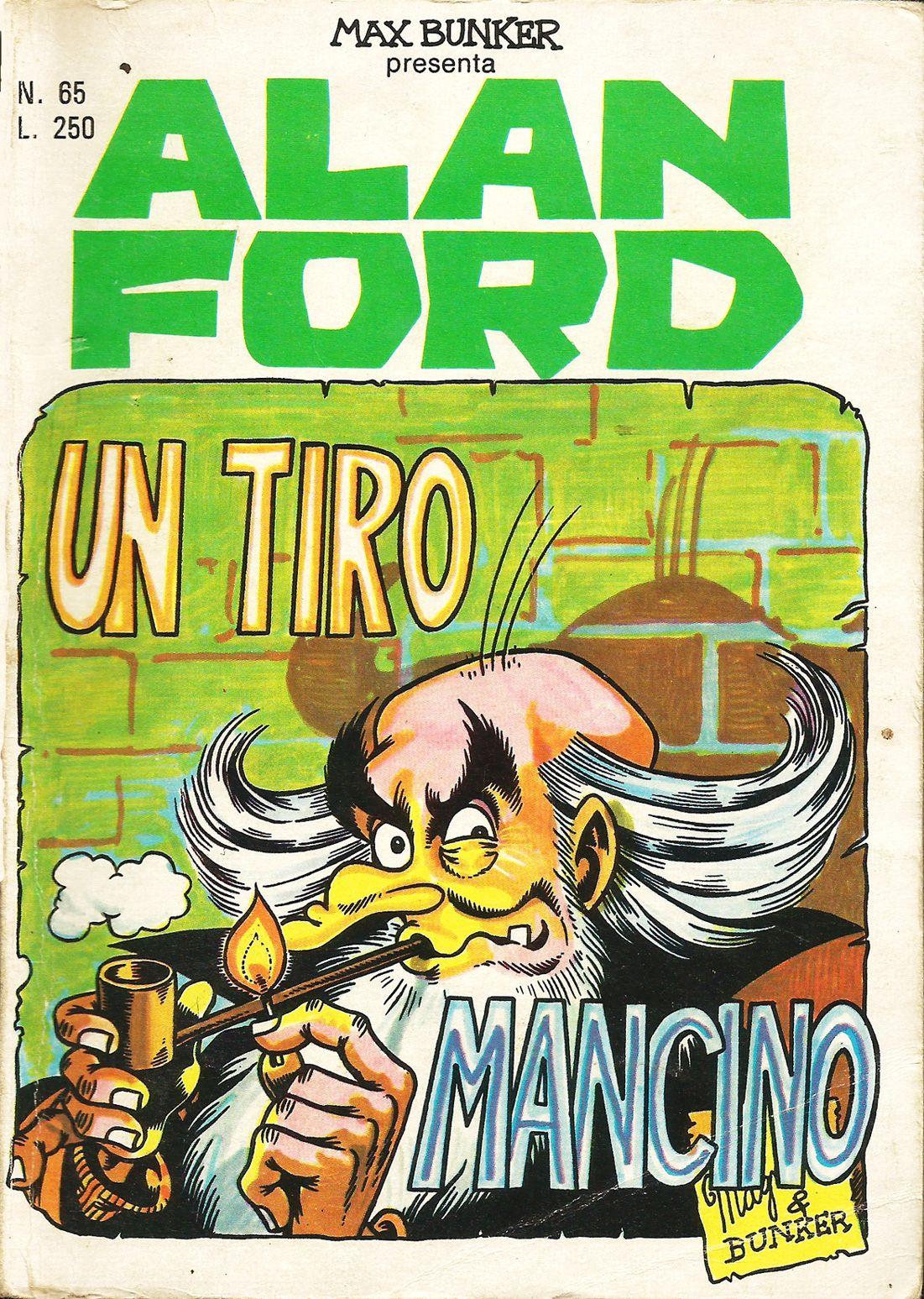 Alan ford gruppo t n t ubc enciclopedia online del fumetto - Alan Ford N 65 Un Tiro Mancino Di Magnus Roberto Raviola