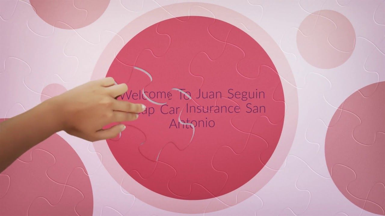 Juan Seguin Cheap Car Insurance San Antonio Recommend You Can