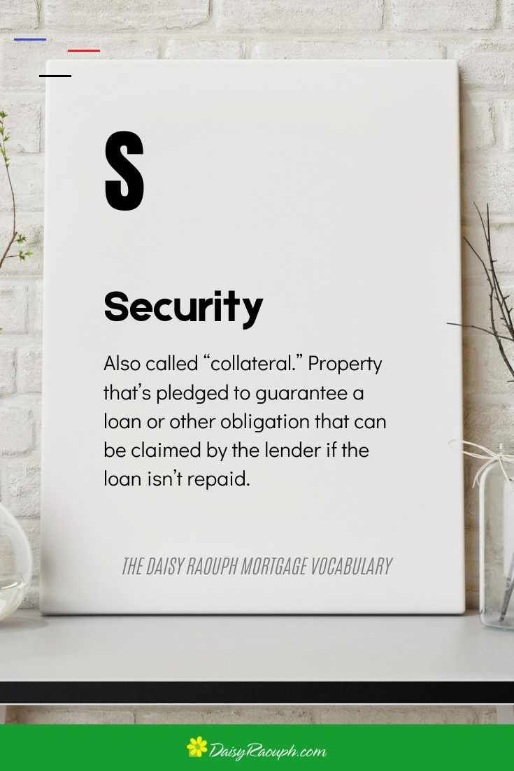 Security In 2020 Mortgage Home Quotes And Sayings Mortgage Quotes