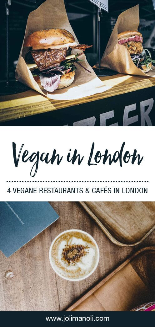 , Vegan experiences: 4 VEGANE RESTAURANTS & CAFÉS in London – jolimanoli, My Travels Blog 2020, My Travels Blog 2020