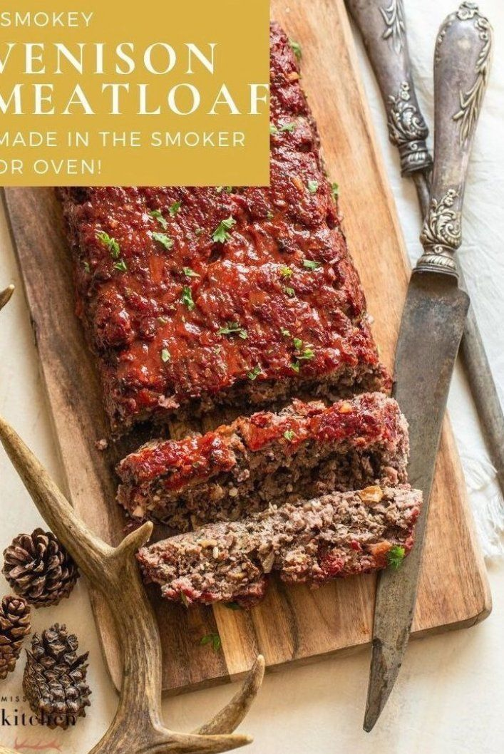 Make this smokey Venison Meatloaf on the smoker wood ...