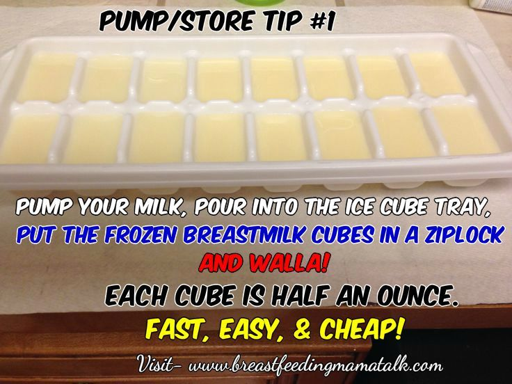 Pump Pour Into Ice Cube Trays Freeze Bag And Walla You Got Already Measured Milk By The Cube Breastfeeding Tips Breastfeeding Storing Breastmilk