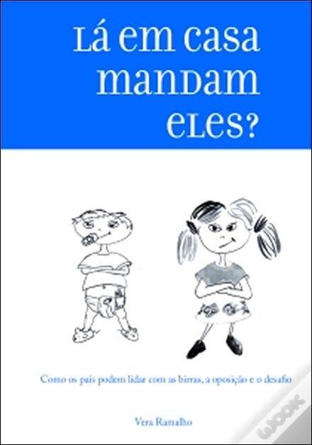 Lá Em Casa Mandam Eles?, Vera Ramalho - WOOK