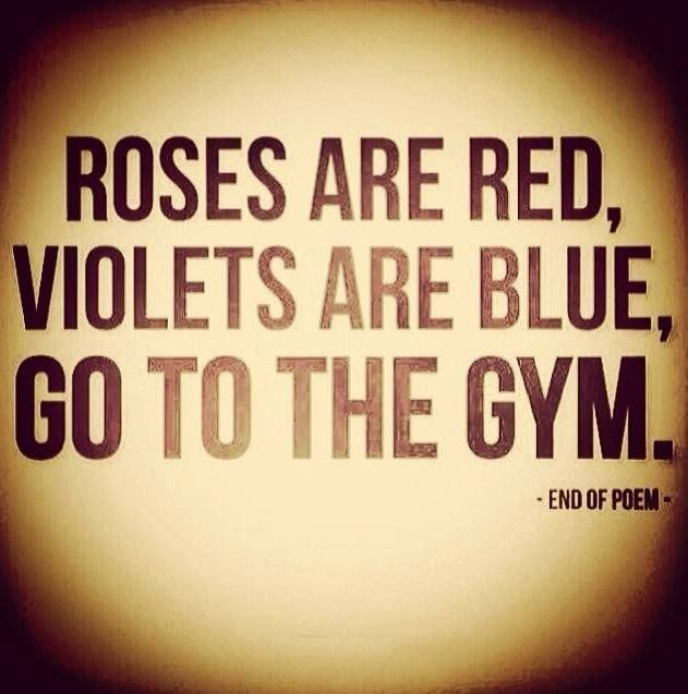 1898237 279961178826910 678901730 N Jpg 631 637 Gym Quote Best Fitness Hashtags Going To The Gym