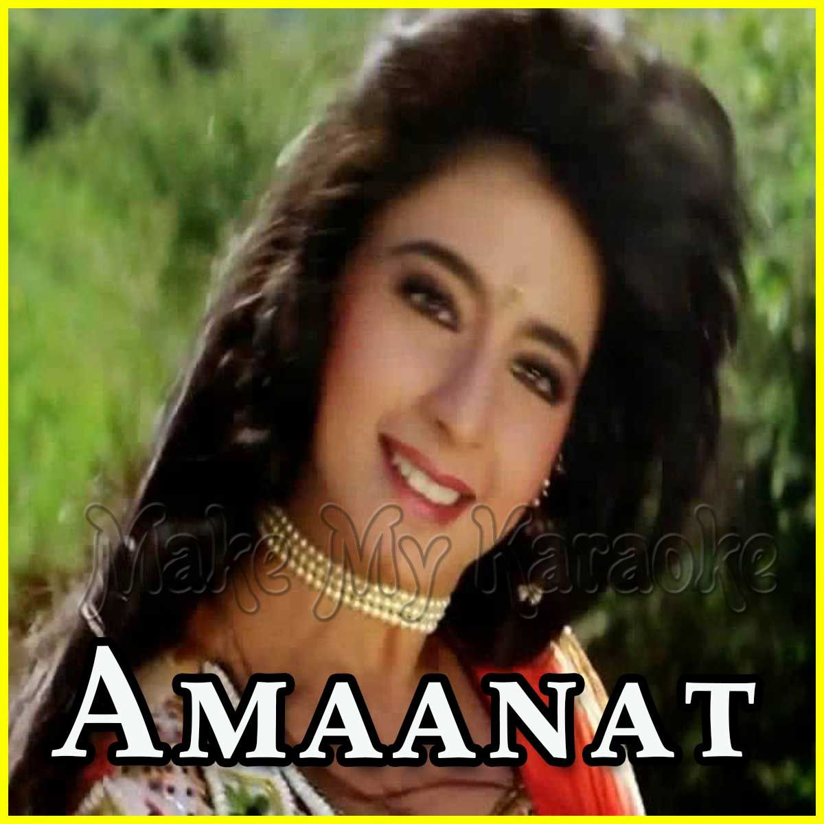 Din Mein Leti Hai Amanat Mp3 And Video Karaoke Format January