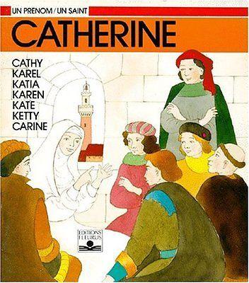 Catherine Marie-Helene Sigaut Claire Lhermey Fleurus Un prenom, un saint Broche