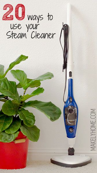 20 Ways To Use Your Steam Cleaner Steam Cleaners Cleaning Hacks Best Steam Cleaner