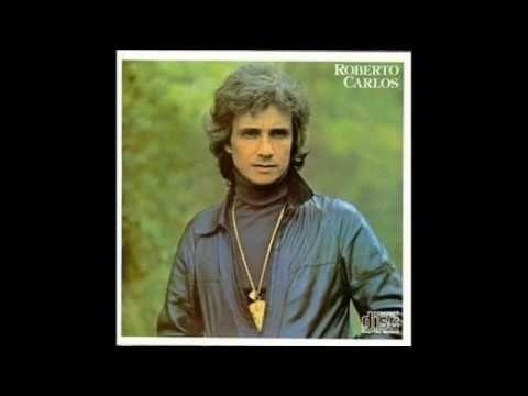 Musicas Inesqueciveis Anos 60 70 Parte 06 Youtube Roberto
