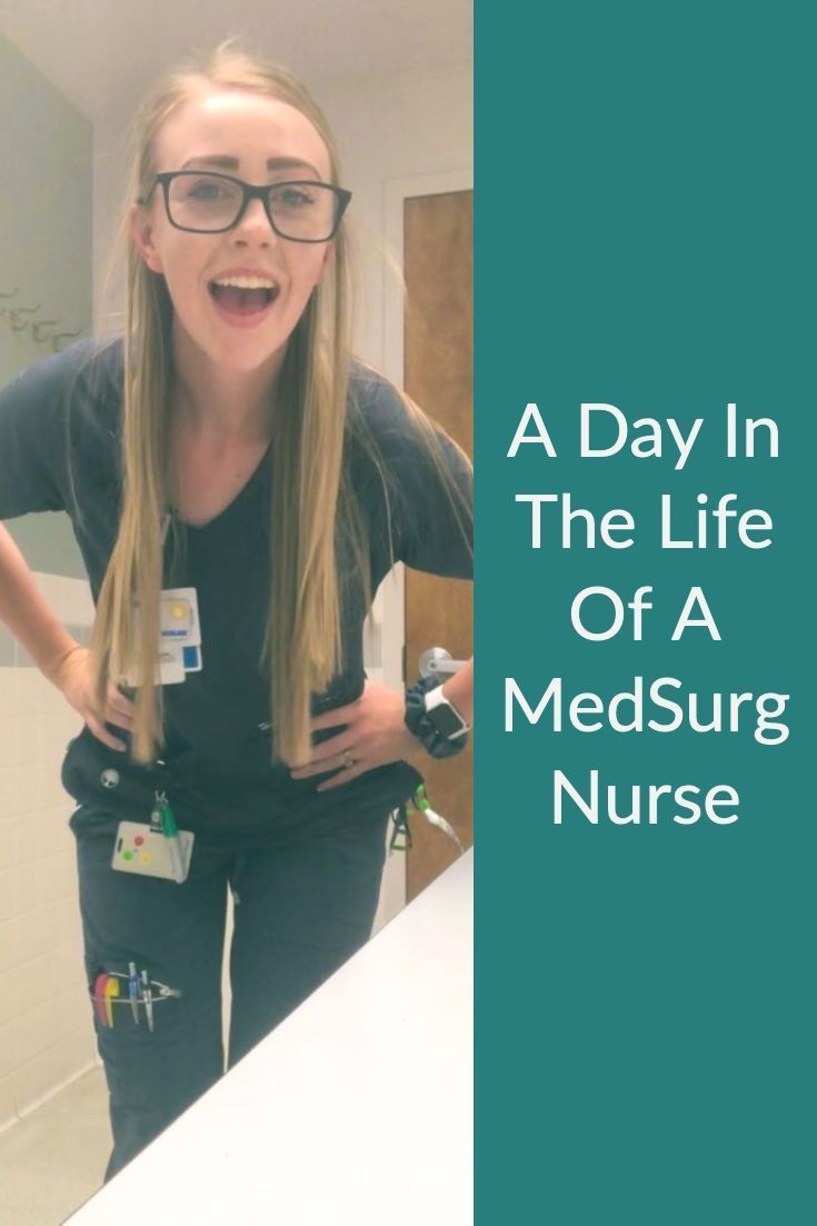 A day in the life of a medsurg nurse sisters in scrubs