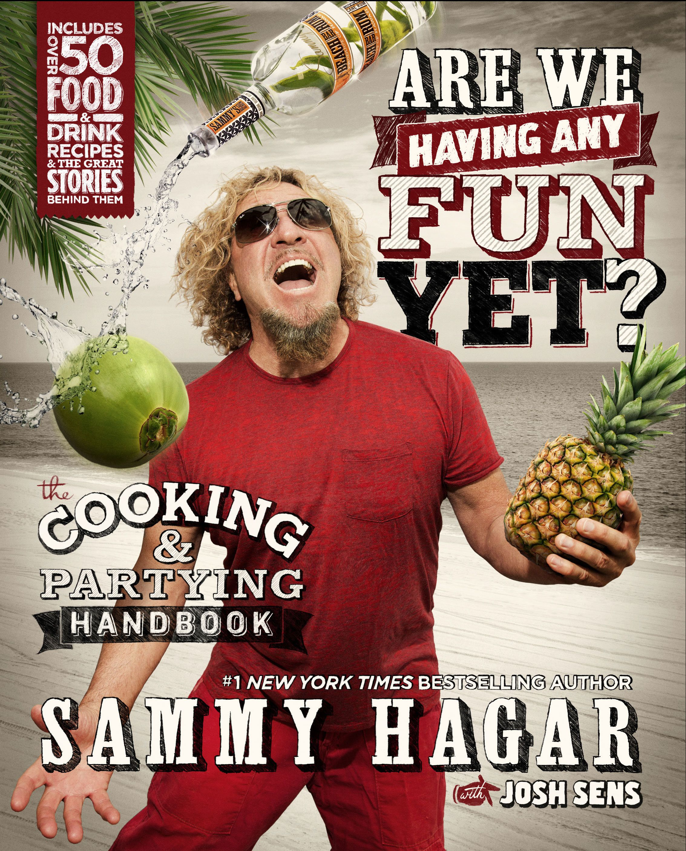 Sammy Hagar Shares Recipes From His New Cookbook Are You Having Any Fun Yet The View Sammy Hagar New Cookbooks Celebrity Cookbooks