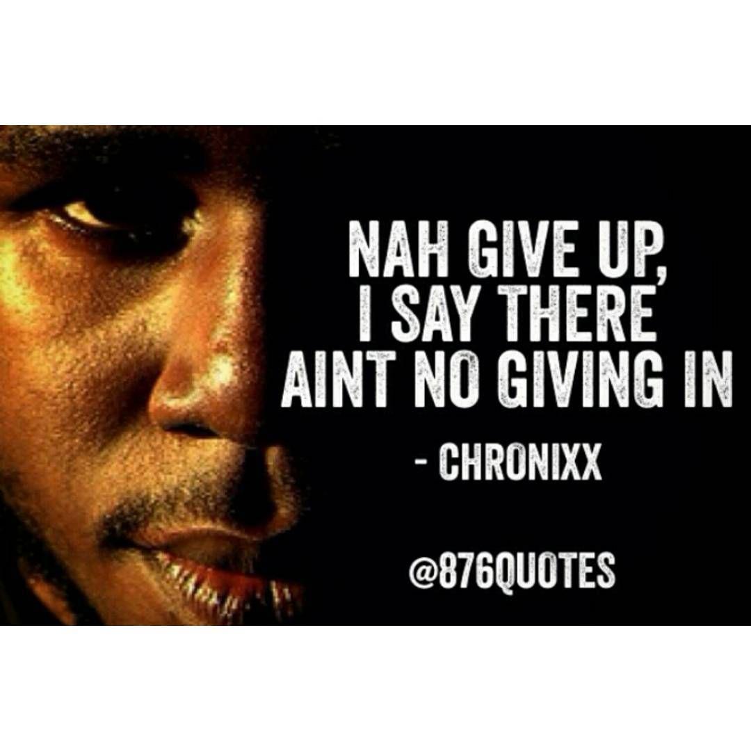Chronixx Reggae Reggaemusic Jamaica Jamaican Nogivingup Quotes
