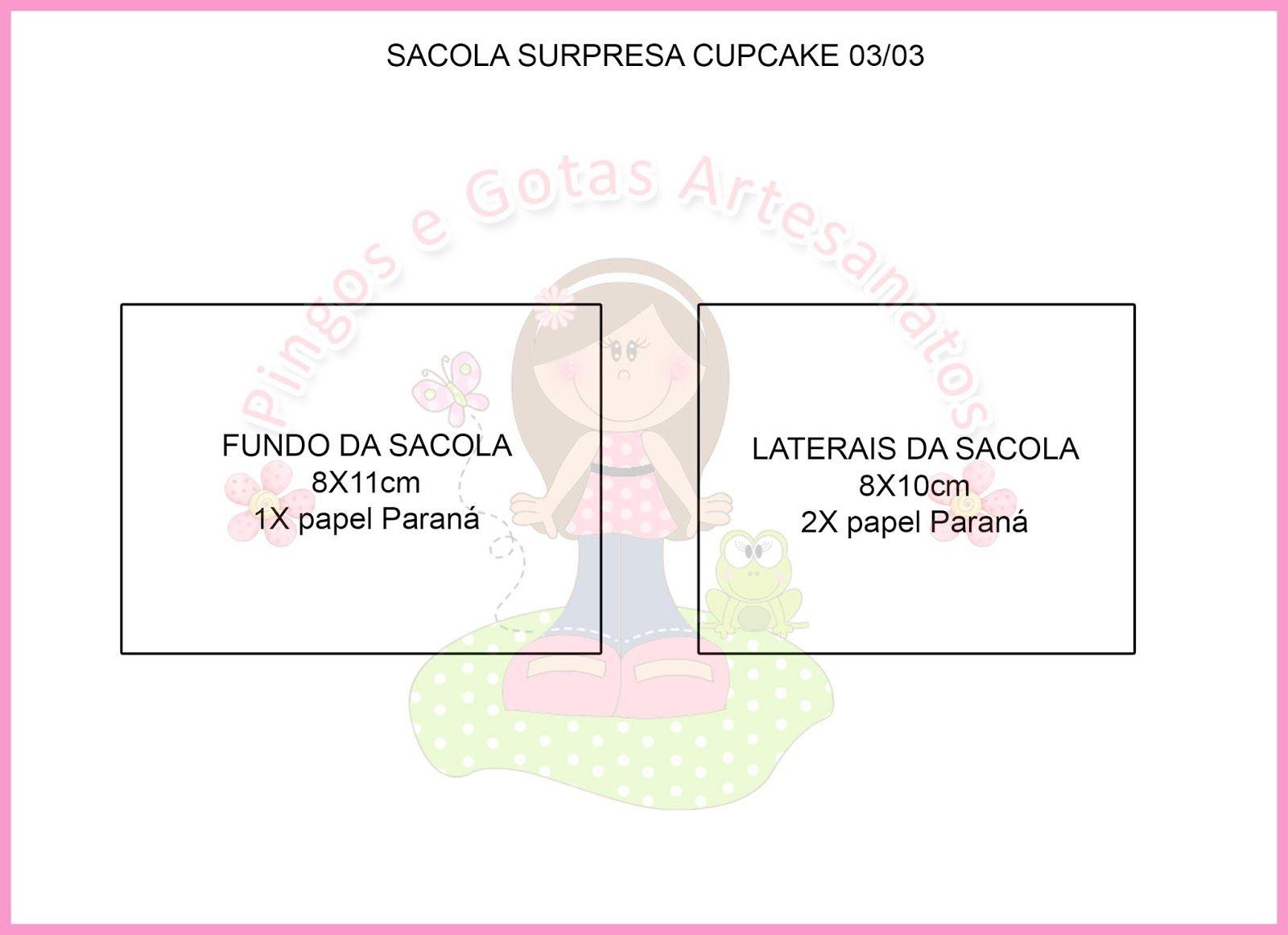 Pingos e Gotas: Passo-a-passo Sacola Surpresa Cupcake
