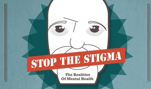 Stop The Stigma The Realities Of Mental Health Infographic