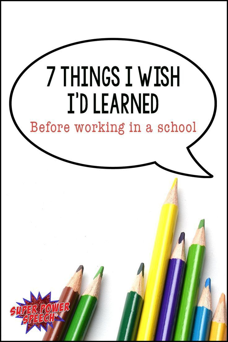 7 Things Special Education Teachers >> 7 Things I Wish I D Learned Before Working In A School Work