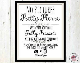 unplugged ceremony wedding sign unplugged sign no cell phone sign no pictures pretty please wedding printables wedding sign printable