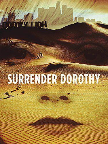 Surrender Dorothy Amazon Instant Video ~ Jill Saunders, https://www.amazon.com/dp/B01N3PJUE4/ref=cm_sw_r_pi_dp_MLioybSZ2HNRB
