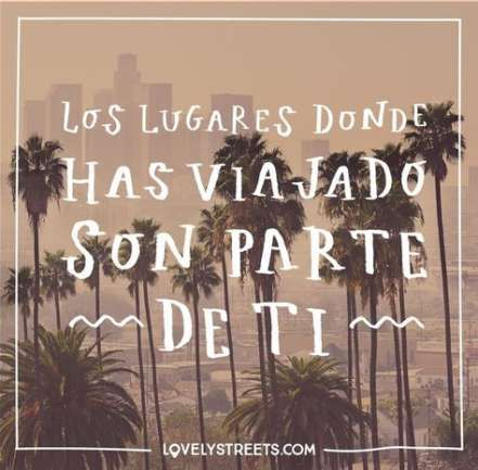 68+ New Ideas Travel Quotes Spanish Life