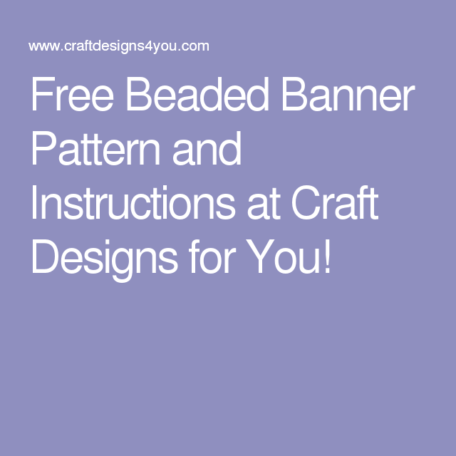 photograph regarding Pony Bead Patterns Free Printable known as Free of charge Beaded Banner Habit and Directions at Craft Programs
