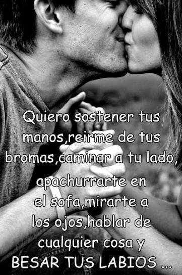 Tan Solo Amor Besar Tus Labios Frases De Amor Te Extraño