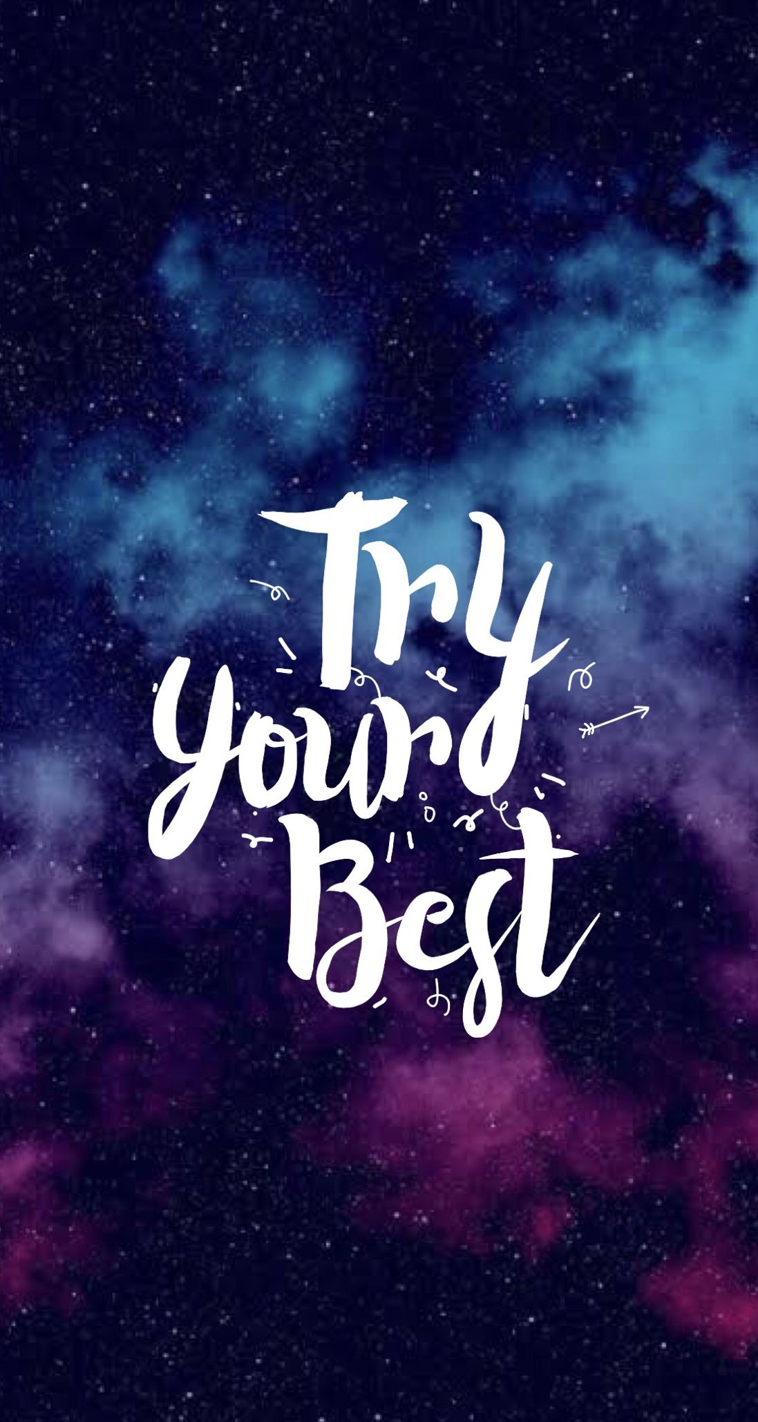 Try Your Best Wallpaper Quotes Calligraphy Wallpaper Galaxy Quotes