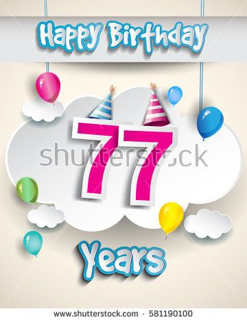 77th birthday Celebration Design, with clouds and balloons. Design greeting card and invitation for the celebration party of seventy seven years anniversary