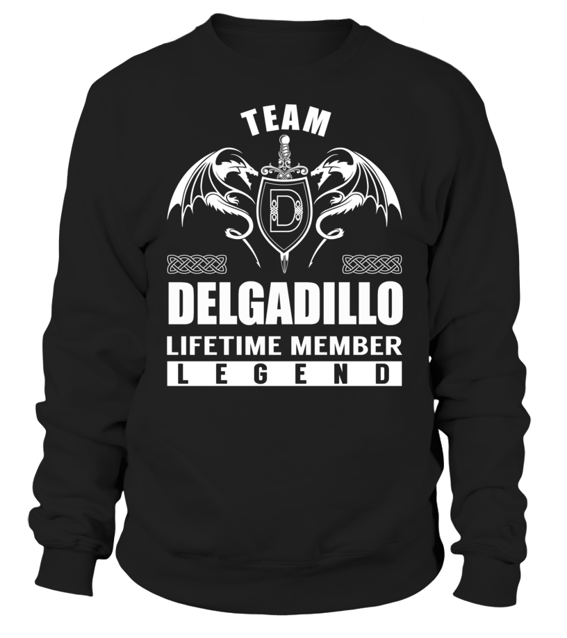 Team DELGADILLO Lifetime Member Legend #Delgadillo