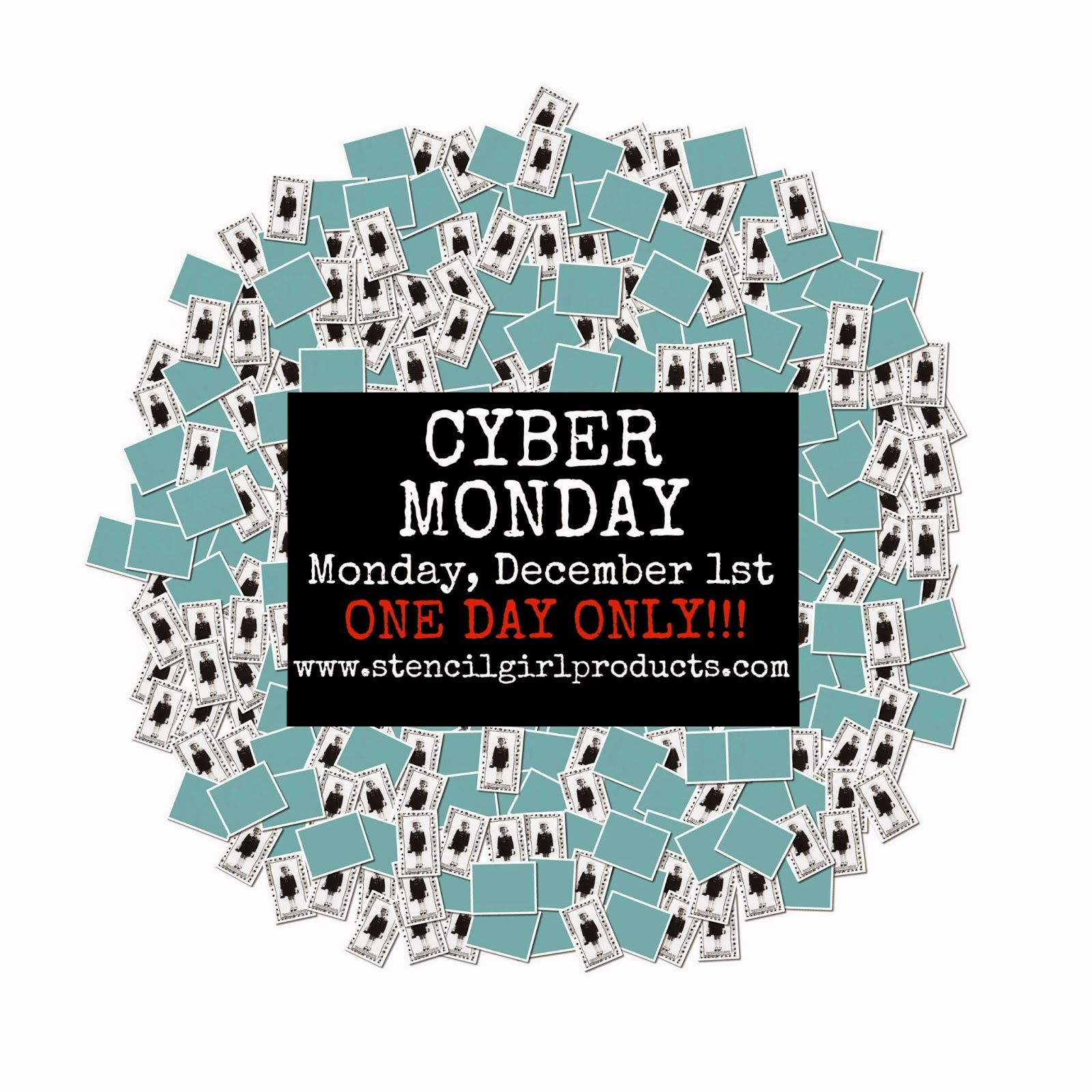 StencilGirl Prodcuts CYBER Monday sale. ONE day only! Monday, December 1, 2014.
