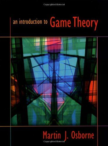 Bestseller Books Online An Introduction To Game Theory Martin J Osborne 79 99 Http Www Ebooknetworking Net Game Theory Theories Mathematical Expression