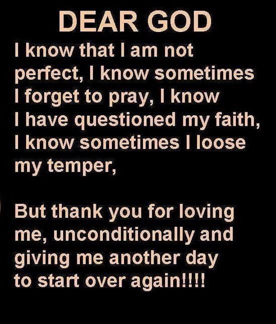 Thank You Father For Loving Me Unconditionally I Love You Father 3 I Want To Lose My Temper For Good Dear God Quotes About God Faith