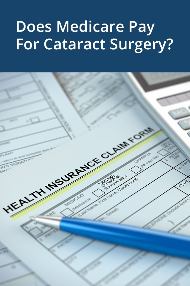 Does Medicare Pay For Cataract Surgery Cataract Surgery