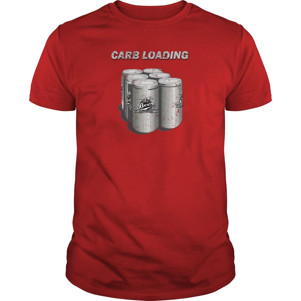 Nice Tshirt (Tshirt Best Sale) Carb Loading -  Discount 20%  Check more at http://seventshirt.info/camping/tshirt-best-sale-carb-loading-discount-20.html