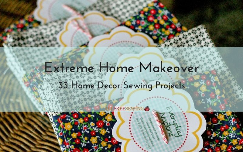 National Sewing Month 2016 Day 17 33 Home Decor Projects For Every Room