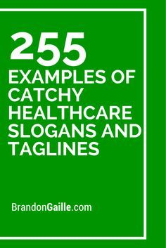 257 Examples of Catchy Health Care Slogans and Taglines ...