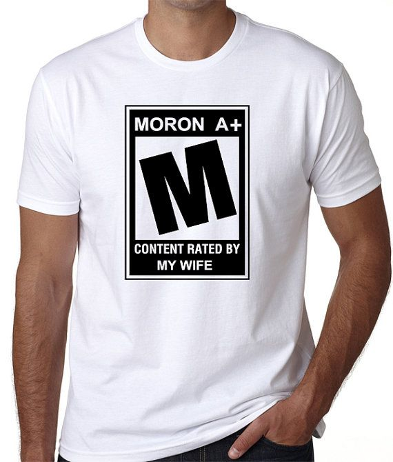 Funny T-Shirt with Movie Rating Quote T-Shirt that says Moron A+ ...