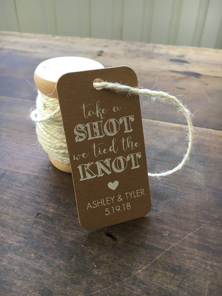 Take A Shot We Tied The Knot Tag Wedding Favor Tag Bridal Shower