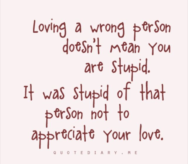 Quotes About Loving The Wrong Person Daily Inspiration Quotes