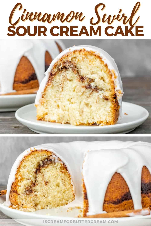 Cinnamon Swirl Sour Cream Cake Recipe Breakfast Coffee Cake Cinnamon Roll Pound Cake Sour Cream Cake