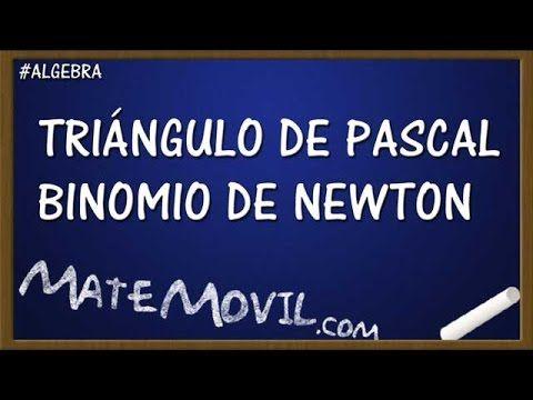 Triangulo De Pascal Y Binomio De Newton Triangulo De Pascal