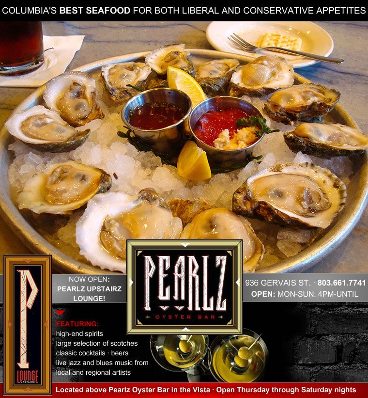 Pearlz Oyster Bar Downtown Columbia Sc Columbia Foodie News