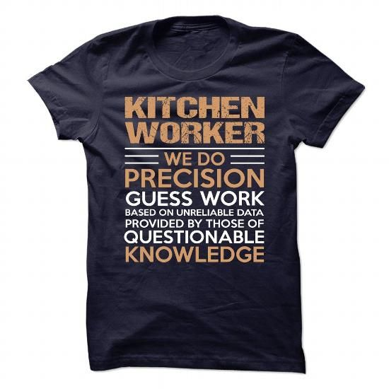 KITCHEN WORKER T Shirts, Hoodies. Get it now ==► https://www.sunfrog.com/No-Category/KITCHEN-WORKER-90346792-Guys.html?57074 $21.99