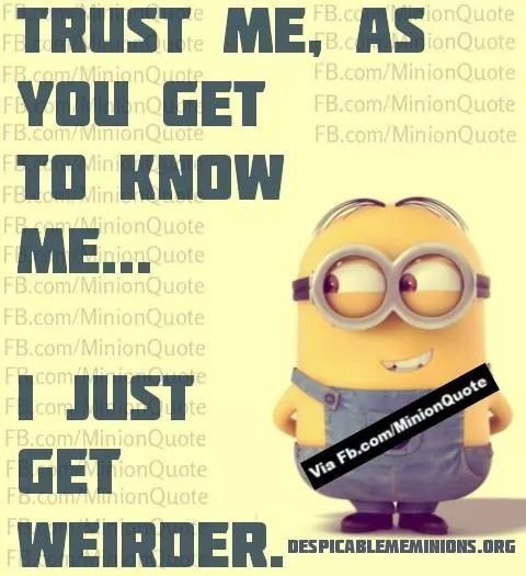 Wednesday Minions Funny Quotes PM, Wednesday November 2015 PST) U2013 10 Pics  By Cecelia