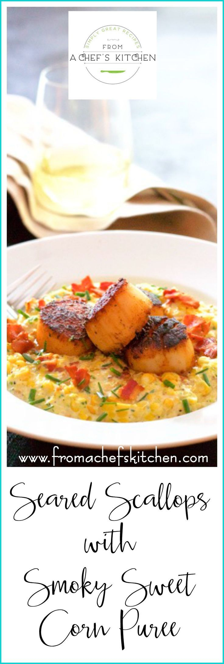 Seared Scallops with Smoky Sweet Corn Puree is smoky, sweet and delicious and a…