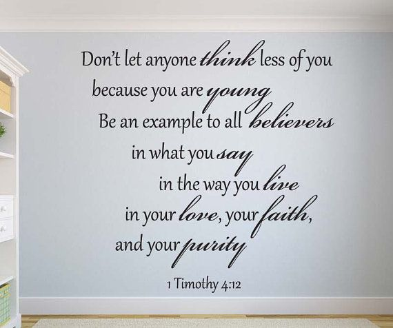 1 Timothy 4:12 Don't let anyone.... Bible Verse Christian